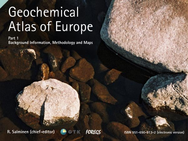 Geochemical Atlas of Europe - I